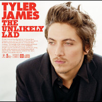 Tyler James - The Unlikely Lad (UK edition)