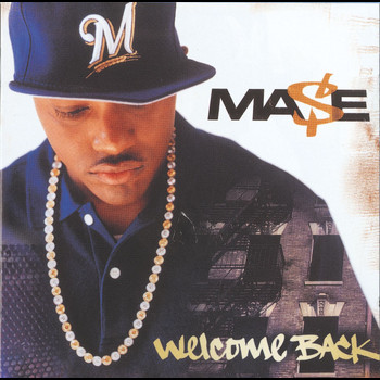Mase - Welcome Back