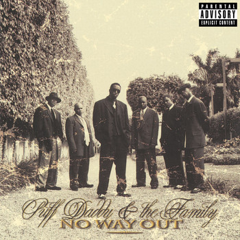 Puff Daddy & The Family - No Way Out (Explicit)