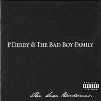 P. Diddy & The Bad Boy Family - The Saga Continues... (Explicit)