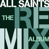All Saints - The Remix Album
