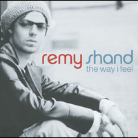 Remy Shand - The Way I Feel (Uk Version)