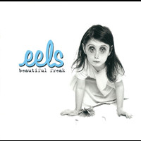 Eels - Beautiful Freak (Explicit Version)