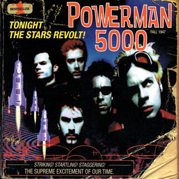 Powerman 5000 - Tonight The Stars Revolt