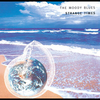 The Moody Blues - Strange Times