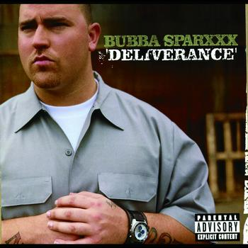 Bubba Sparxxx - Deliverence
