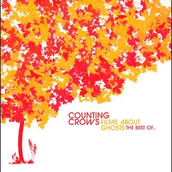 Counting Crows - Films About Ghosts (The Best Of Counting Crows)