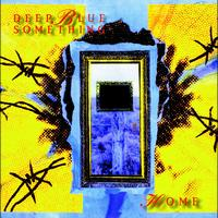 Deep Blue Something - Home