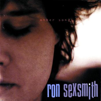 Ron Sexsmith - Other Songs