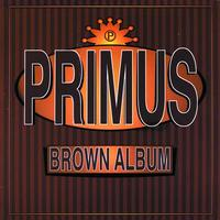Primus - Brown Album (Explicit)