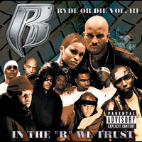 "Various Artists - Ryde Or Die Vol. III: In The ""R"" We Trust (Explicit)"