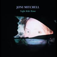 Joni Mitchell - Night Ride Home