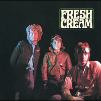 Cream - Fresh Cream (Remastered)