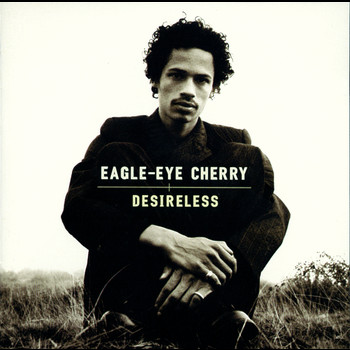 Eagle-Eye Cherry - Desireless