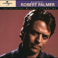 Robert Palmer - The Universal Masters Collection
