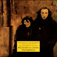 Richard Thompson / Linda Thompson - The Best Of Richard And Linda Thompson: The Island Record Years