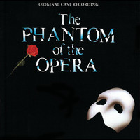 """The Phantom Of The Opera"" Original London Cast - The Phantom Of The Opera"