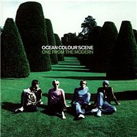 Ocean Colour Scene - One From The Modern