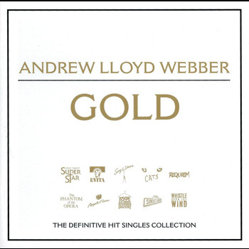 Andrew Lloyd Webber - Gold - The Best Of