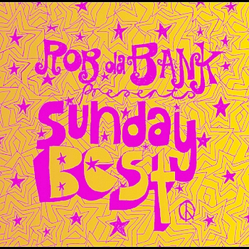 Various Artists - Rob da Bank presents Sunday Best