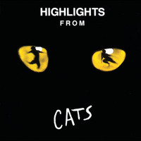 Andrew Lloyd Webber - Highlights From Cats (1981 Original London Cast)