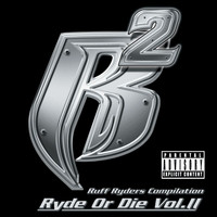 Ruff Ryders - Ryde Or Die Vol. II