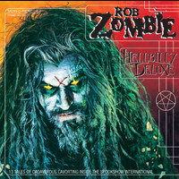 Rob Zombie - Hellbilly Deluxe (Explicit)