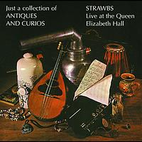 Strawbs - Just A Collection Of Antiques And Curios