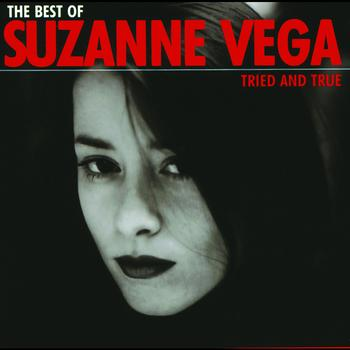 Suzanne Vega - The Best Of Suzanne Vega - Tried And True