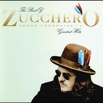 Zucchero - Zucchero Sugar Fornaciari's Greatest Hits (UK Version)