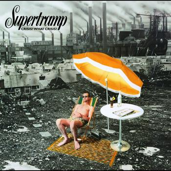 Supertramp - Crisis? What Crisis? (Reissue Remastered)