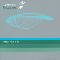 Reprazent / Roni Size - New Forms (Disc 2)