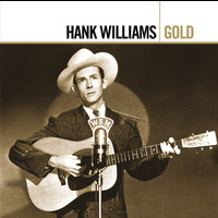 Hank Williams - Gold