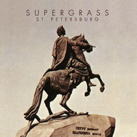 Supergrass - St. Petersburg