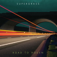 Supergrass - Road To Rouen (Explicit)