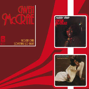 Gwen McCrae - Rockin' Chair/Something So Right