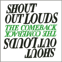 Shout Out Louds - The Comeback (Big Slippa Mix By Ratatat)