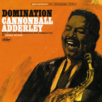 Cannonball Adderley - Domination (Reissue)