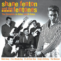 Shane Fenton & The Fentones - Complete As & Bs