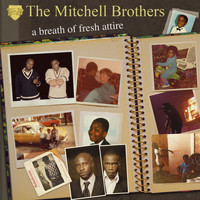 The Mitchell Brothers - A Breath Of Fresh Attire (Explicit)