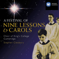 Choir of King's College, Cambridge/Stephen Cleobury - A Festival of Nine Lessons and Carols