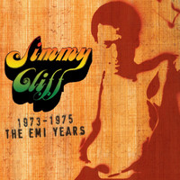 Jimmy Cliff - The EMI Years 1973-'75