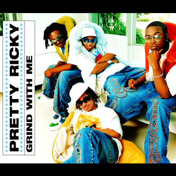 Pretty Ricky - Grind With Me