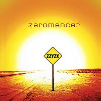 Zeromancer - Zzyzx (- Limited Edition)