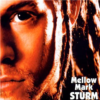 Mellow Mark - Sturm