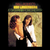 Udo Lindenberg & Das Panik-Orchester - Ball Pompös (Remastered Version)