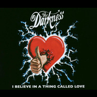 The Darkness - I Believe In A Thing Called Love (Explicit)