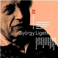 György Ligeti - Ligeti : Project Vol.4 - Hamburg Concerto, Double Concerto, Requiem & Ramifications