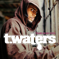 T.Waters - Tears In My Eyes
