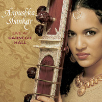 Anoushka Shankar - Live At Carnegie Hall